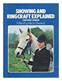 Showing and Ringcraft Explained, Alison Sherred and Anne Alcock, 0668044055