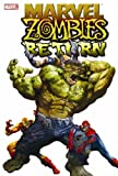 Marvel Zombies Return, Fred Van Lente, David Wellington, Jonathan Maberry, Seth Grahame-Smith, Nick Dragotta, Andrea Mutti, Jason Shawn Alexander, Richard Elison, 0785142770
