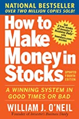 THE NATIONAL BESTSELLER! Anyone can learn to invest wisely with this bestselling investment system! Through every type of market, William J. O'Neil's national bestseller, How to Make Money in Stocks, has shown over 2 million investors the sec...