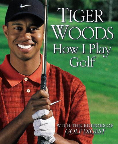 How I Play Golf Woods Tiger 0000446551678 Amazon Com Books