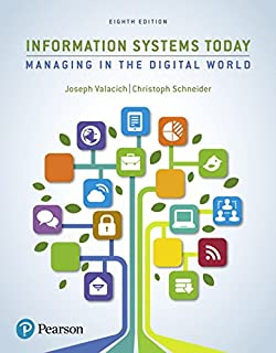 Information systems today managing in the digital world 6th information systems today managing the digital world 8th edition fandeluxe Image collections
