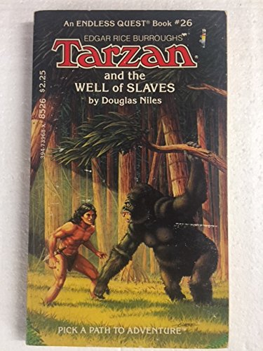 Tarzan and the Well of Slaves (Endless Quest Book, No. 26)
