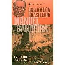Cidades E As Musas, As (Em Portuguese do Brasil)