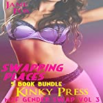 Swapping Places: Gender Swap M2F: Kinky Press Gender Swap, Book 3 | Jane Fox