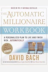 The Automatic Millionaire Workbook: A Personalized Plan to Live and Finish Rich. . . Automatically Kindle Edition