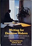 img - for Writing for Decision Makers: Memos and Reports With a Competitive Edge by Marya W. Holcombe (1987-05-03) book / textbook / text book