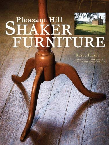 Pleasant Hill Shaker Furniture (Popular Woodworking) (Of Kinds Used Woods For Furniture)