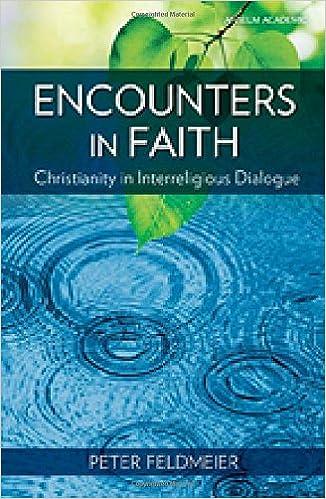 Download Encounters in Faith: Christianity in Interreligious Dialogue PDF, azw (Kindle), ePub