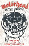 Motörhead: In the Studio