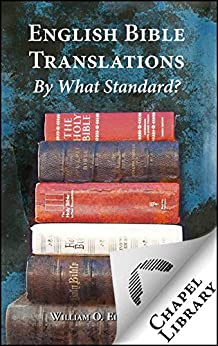 English Bible Translations - By What Standard by [Einwechter, William O.]