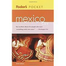 Fodor's Pocket Mexico City, 3rd Edition
