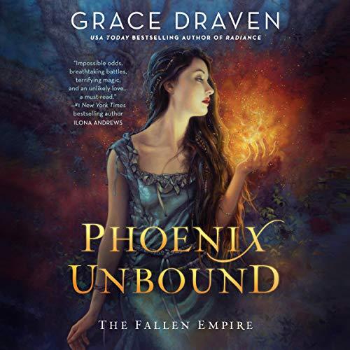 Phoenix Unbound: The Fallen Empire Series, Book 1