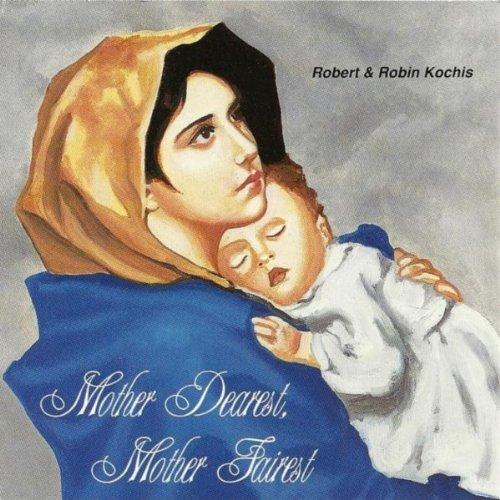 Mother Dearest, Mother Fairest...