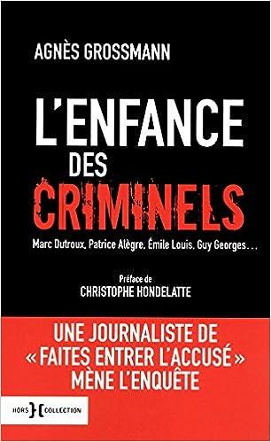 Lire en ligne L'enfance des criminels pdf, epub