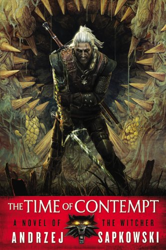 The Time of Contempt (The Witcher, Band 2)