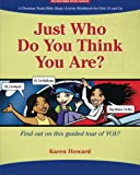 Just Who Do You Think You Are?, Karen J. Lucas-Howard, 144043106X