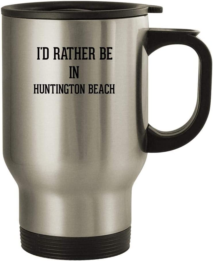I'd Rather Be In HUNTINGTON BEACH - 14oz Stainless Steel Travel Mug, Silver