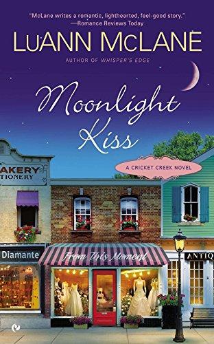 Moonlight Kiss: A Cricket Creek Novel