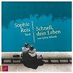 Schnell, dein Leben   Sylvie Schenk