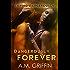 Dangerously Forever: A Sci-Fi Alien Mated Romance (Loving Dangerously Book 5)