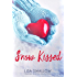 Snow Kissed: A Christmas Holiday Romance