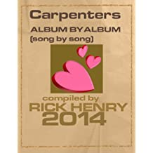 Carpenters - Album by Album: Song by Song