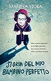 Image de Storia del mio bambino perfetto (Italian Edition)
