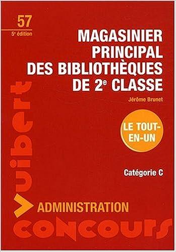 Lire Magasinier principal des bibliothèques de 2e classe : Catégorie C pdf