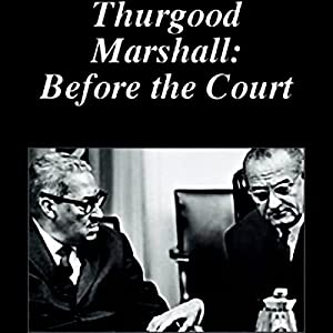 Thurgood Marshall: Before the Court Radio/TV Program