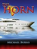 """""""THE HORN"""" av Michael Burns"""