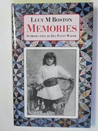 "Memories: incorporating ""Perverse and Foolish"" and ""Memory in a House"""