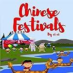 Chinese Festivals | Ci Ci