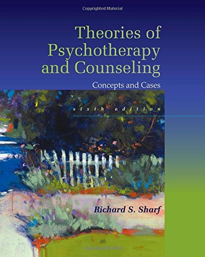 By Richard S. Sharf - Theories of Psychotherapy & Counseling: Concepts and Cases (6th Edition) (2015-01-16) [Hardcover]