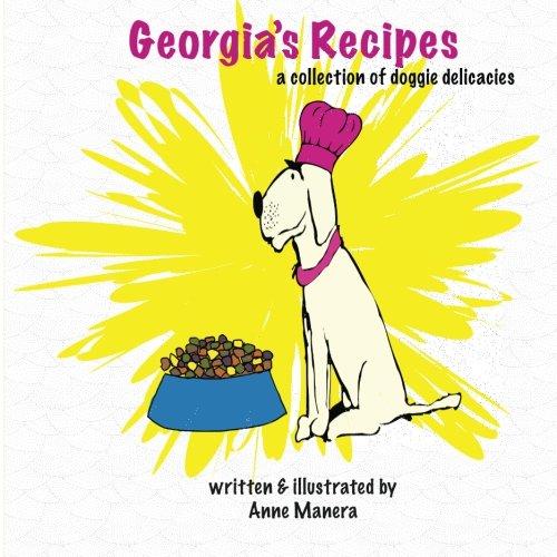(Georgia's Recipes: A collection of doggie delicacies)