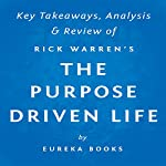 The Purpose Driven Life: What on Earth Am I Here For?, by Rick Warren | Key Takeaways, Analysis & Review |  Eureka Books