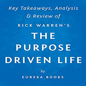 The Purpose Driven Life: What on Earth Am I Here For?, by Rick Warren | Key Takeaways, Analysis & Review Audiobook