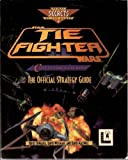 img - for Tie Fighter Collector's Cd-ROM: The Official Strategy Guide book / textbook / text book