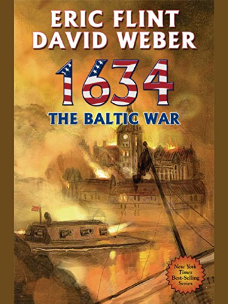 Amazon.com: 1634: The Baltic War (Ring of Fire Series Book 3 ...