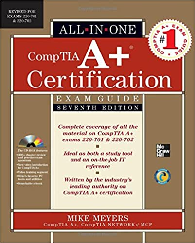 CompTIA A+ Certification All-in-One Exam Guide, Seventh Edition ...