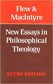 new essays in philosophical theology antony flew One of antony flew's most christian apologist anthony horvath corresponded with antony flew before it was new essays in philosophical theology.