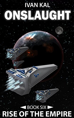 Book cover image for Onslaught (Rise of the Empire Book 6)