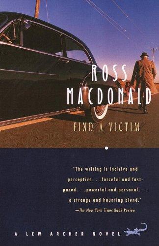 - Find a Victim: A Lew Archer Novel (Lew Archer Series Book 5)