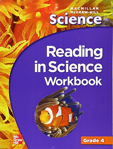 Macmillan/McGraw-Hill Science, Grade 4, Reading in Science Workbook (OLDER ELEMENTARY SCIENCE) -  Paperback