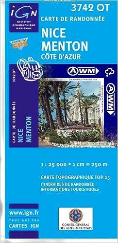 TOP25 3742OT ~ Nice, Menton, Cote d'Azur carte de randonnée imperméable pdf, epub ebook