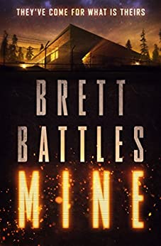 Mine by [Battles, Brett]