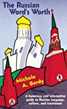 The Russian Word's Worth, Michele Berdy, 5717200919