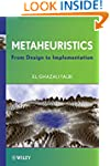 Metaheuristics: From Design to Implem...