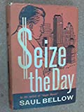 Seize the Day, Saul Bellow, 0670631760