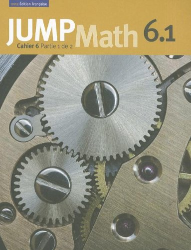 JUMP Math Cahier 6.1: dition Franaise (French Edition)