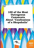 100 of the Most Outrageous Comments about Confessions of a Shopaholic
